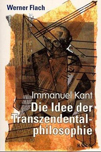 9783826023637: Die Idee der Transzendentalphilosophie: Immanuel Kant