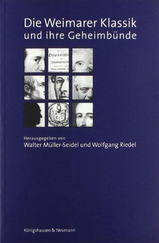 9783826025280: Die Weimarer Klassik und ihre Geheimbünde