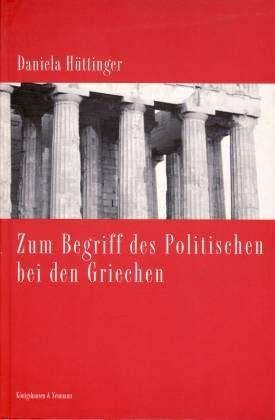9783826026133: Zum Begriff des Politischen bei den Griechen