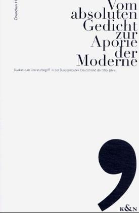 Vom Absoluten Gedicht Zur Aporie Der Moderne
