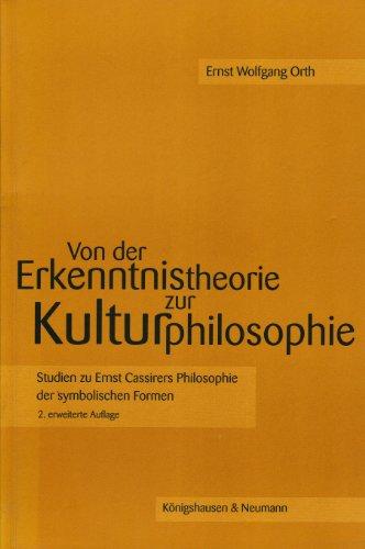 9783826029448: Von der Erkenntnistheorie zur Kulturphilosophie