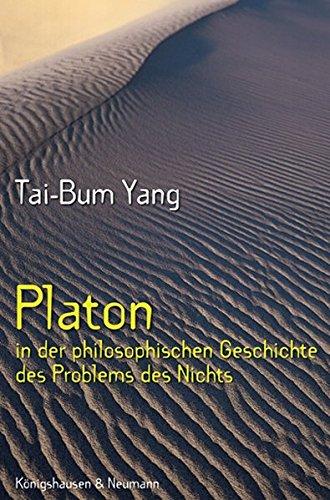 Platon in der philosophischen Geschichte des Problems des Nichts: Tai-Bum Yang