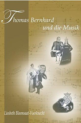 Thomas Bernhard und die Musik: Liesbeth Bloemsaat-Voerknecht