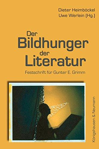 Der Bildhunger der Literatur: Dieter Heimböckel