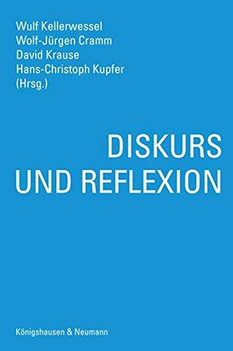 Diskurs und Reflexion: Wulf Kellerwessel