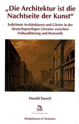 Die Architektur ist die Nachtseite der Kunst: Harald Tausch