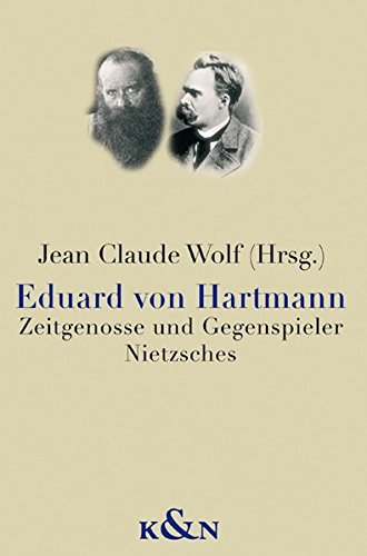 9783826032288: Eduard von Hartmann: Zeitgenosse und Gegenspieler Nietzsches