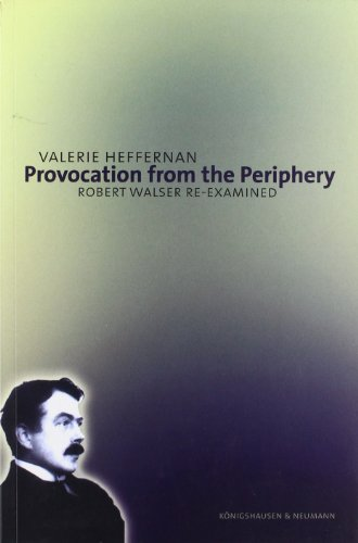 9783826032646: Provocation from the Periphery: Robert Walser Re-examined