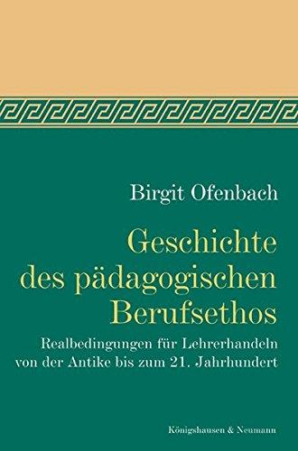 Geschichte des pädagogischen Berufsethos: Birgit Ofenbach