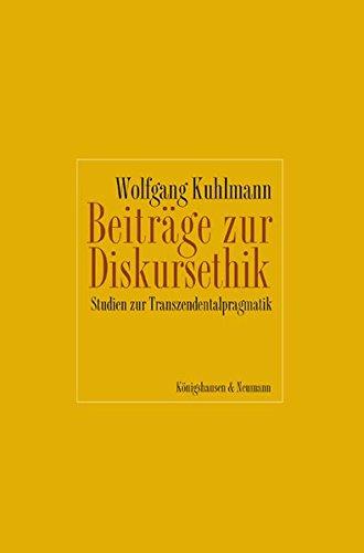 9783826033216: Beitr�ge zur Diskursethik: Studien zur Transzendentalpragmatik