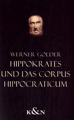 Hippokrates und der Corpus Hippocraticum