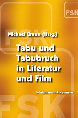 9783826033414: Tabu und Tabubruch in Literatur und Film