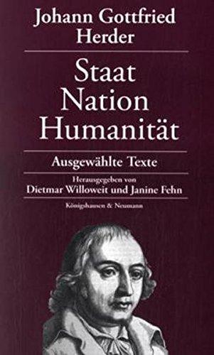 Johann Gottfried Herder: Staat - Nation - Humanität: Dietmar Willoweit