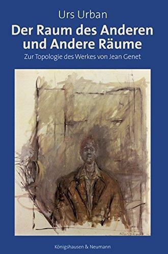 9783826034831: Der Raum des Anderen und Andere Räume: Zur Topologie des Werkes von Jean Genet