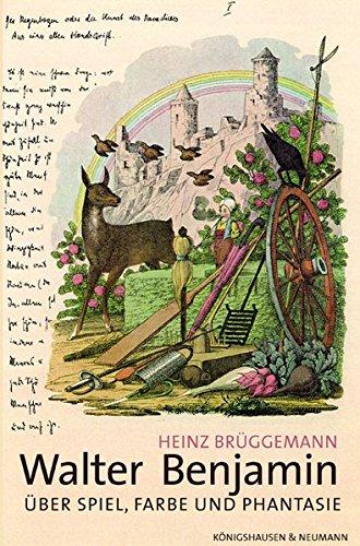 Walter Benjamin: Heinz Br�ggemann