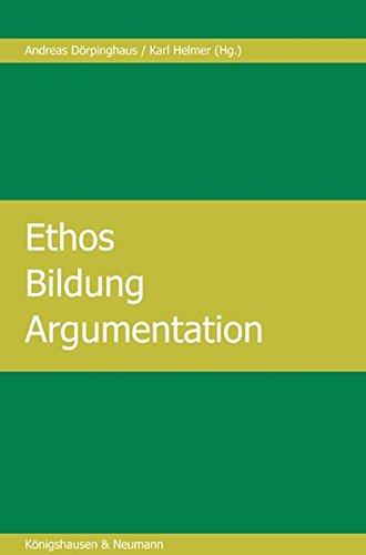 9783826035289: Ethos - Bildung - Argumentation