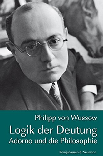 Logik der Deutung: Philipp von Wussow