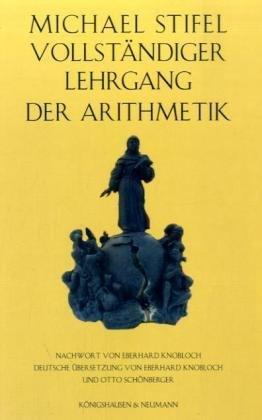 Michael Stifel Vollständiger Lehrgang der Arithmetik: Michael Stifel