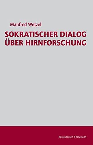 9783826035685: Sokratischer Dialog über Hirnforschung