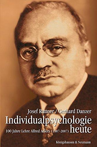 9783826035760: Individualpsychologie heute: 100 Jahre Lehre Alfred Adlers (1907-2007)
