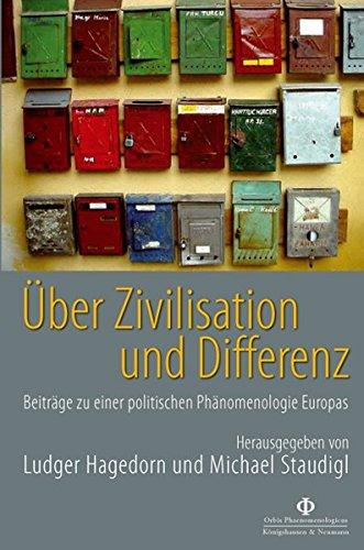 Über Zivilisation Und Differenz: Beiträge Zu Einer: Hrsg. V. Ludger
