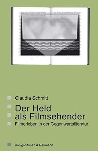 9783826036385: Der Held als Filmsehender: Filmerleben in der Gegenwartsliteratur