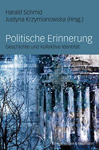 9783826036569: Politische Erinnerung: Geschichte und kollektive Identität