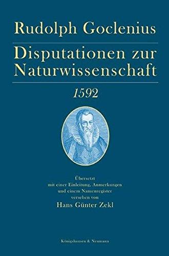 Disputationen zur Naturwissenschaft 1592: Rudolph Goclenius