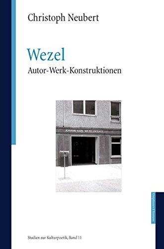 9783826036958: Wezel: Autor - Werk- Konstruktionen