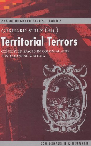 Territorial terrors. Contested spaces in colonial and postcolonial writing. ZAA monograph series - ...