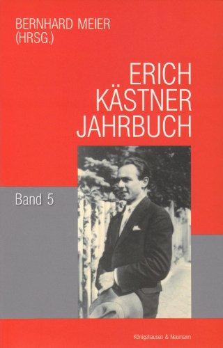 9783826037764: Erich Kästner Jahrbuch 5: Kästner-Debatte. Kritische Positionen zu einem kontroversen Autor