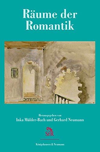 Räume der Romantik: Inka Mülder-Bach