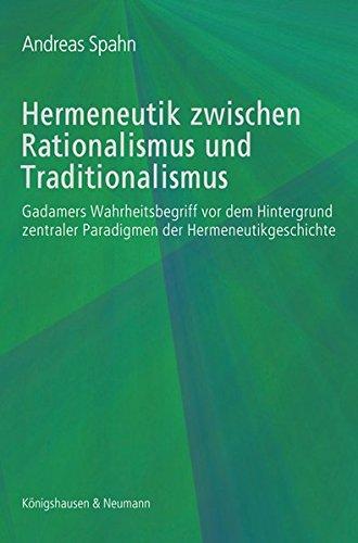 Hermeneutik zwischen Rationalismus und Traditionalismus: Andreas Spahn