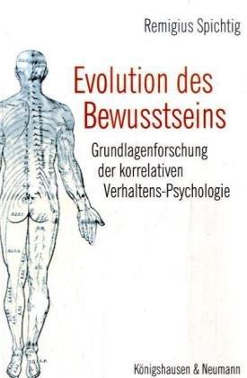 Evolution des Bewußtseins: Remigius Spichtig