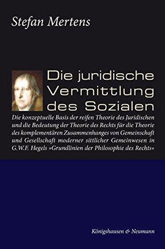 Die juridische Vermittlung des Sozialen: Stefan Mertens