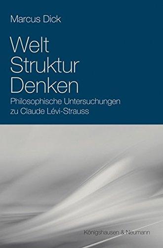 9783826040184: Denken, Struktur, Welt: Philosophische Untersuchungen zu Claude Lévi Strauss