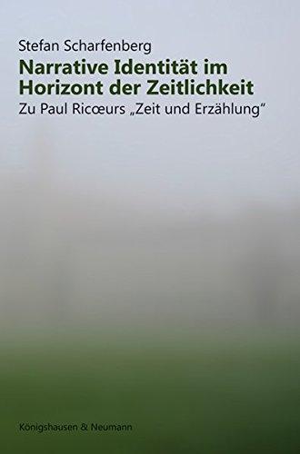 Narrative Identität im Horizont der Zeitlichkeit: Stefan Scharfenberg