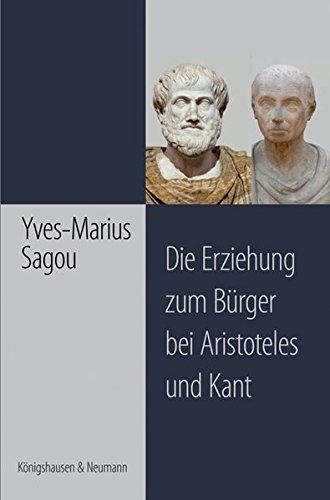9783826040856: Die Erziehung zum Bürger bei Aristoteles und Kant