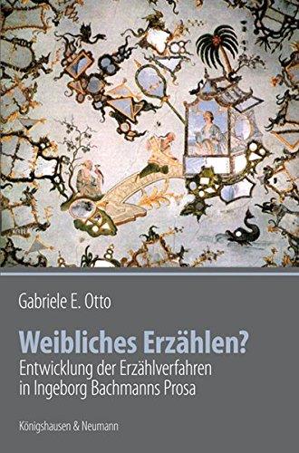 Weibliches Erzählen?: Gabriele E. Otto