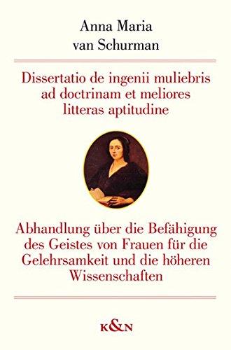Dissertatio de ingenii muliebris ad doctrinam et meliores litteras aptitudine / Abhandlung &...