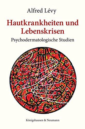 9783826041662: Hautkrankheiten und Lebenskrisen: Psychodermatologische Studien