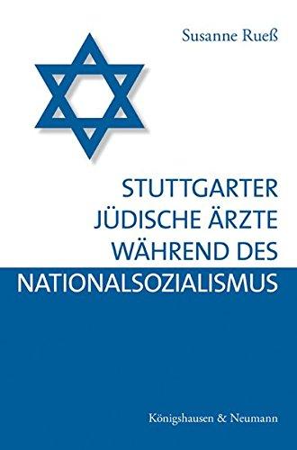 Stuttgarter jüdische Ärzte während des Nationalsozialismus: Susanne Rueß