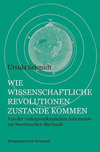 Wie wissenschaftliche Revolutionen zustande kommen: KÃ nigshausen & Neumann