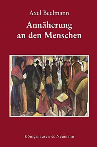 Annäherung an den Menschen: Axel Beelmann