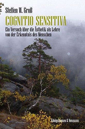 Cognitio Sensitiva: Steffen W. Groß