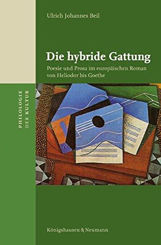 Die hybride Gattung: Ulrich Johannes Beil
