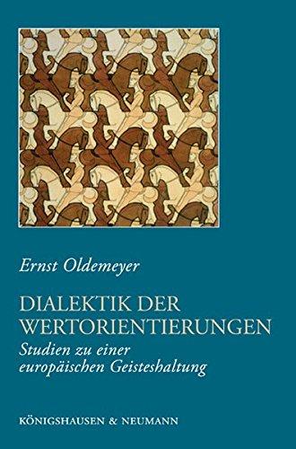 9783826043031: Dialektik der Wertorientierungen: Studien zu einer europ�ischen Geisteshaltung