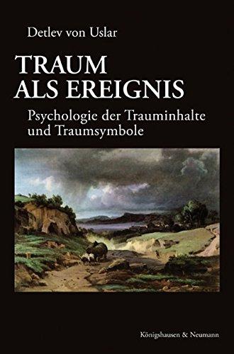 9783826043116: Traum als Ereignis: Psychologie der Trauminhalte und Traumsymbole