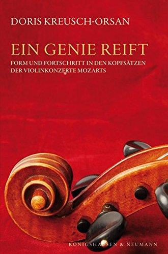 9783826044014: Ein Genie reift: Form und Fortschritt in den Kopfsätzen der Violinkonzerte Mozarts