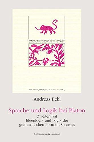 Sprache und Logik bei Platon: Andreas Eckl